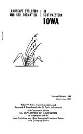 Landscape evolution and soil formation in southwestern Iowa
