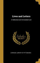 Lives and Letters  A Selected and Annotated List PDF