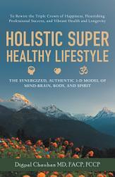 Holistic Super Healthy Lifestyle Book PDF