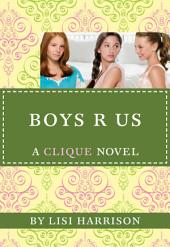 The Clique #11: Boys R Us