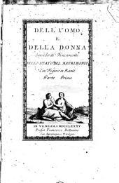Dell'uomo e della donna considerati fisicamente nello stato del matrimonio. Con figure in rame. Parte prima -seconda