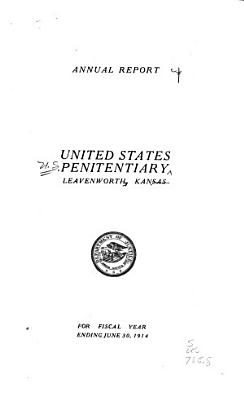 Report of the Warden of the United States Penitentiary  McNeil Island  Washington PDF