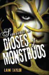 Sueños de dioses y monstruos (Hija de humo y hueso 3): Hija de Humo y Hueso tercera parte