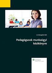 Pedagógusok munkaügyi kézikönyve II.