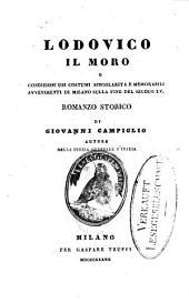 Lodovico il Moro: Romanzo storico