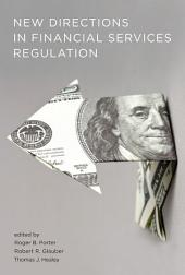New Directions in Financial Services Regulation