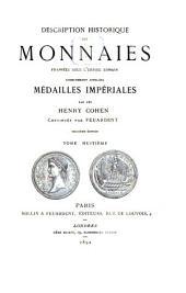 Description historique des monnaies frappées sous l'Empire romain communément appelées médailles impériales: Volume8