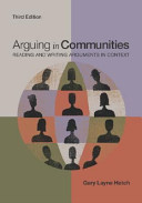 Arguing in Communities  Reading and Writing Arguments in Context PDF