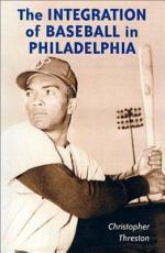 The Integration of Baseball in Philadelphia