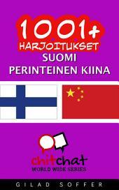 1001+ harjoitukset suomi - perinteinen kiina