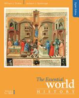 The Essential World History  Volume I  To 1800 PDF