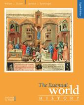 The Essential World History, Volume I: To 1800: Edition 8