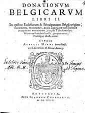 Donationum Belgicarum Libri duo