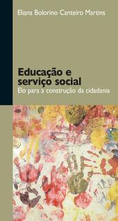 Educação e serviço social: elo para a construção da cidadania