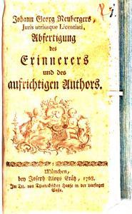 Johann Georgs Heubergers  Juris utriusque Licentiati  Abfertigung des Erinnerers und des aufrichtigen Authors PDF