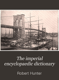 The Imperial Encyclopaedic Dictionary PDF