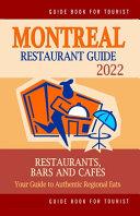 Montreal Restaurant Guide 2022