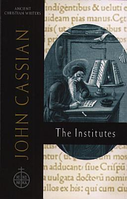 John Cassian The Institutes