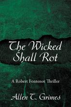 The Wicked Shall Rot PDF