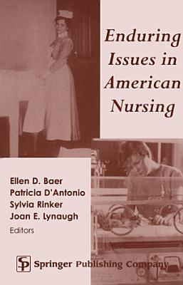 Enduring Issues in American Nursing PDF