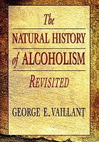 The Natural History of Alcoholism Revisited PDF