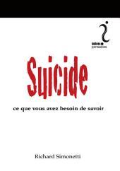 Suicide: Ce que vous avez besoin de savoir