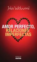 Amor Perfecto  Relaciones Imperfectas PDF