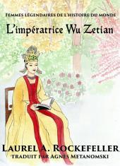 L'impératrice Wu Zetian