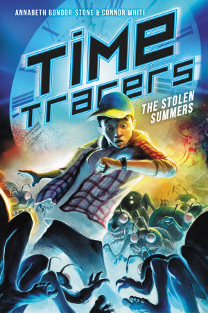 Time Tracers  The Stolen Summers PDF