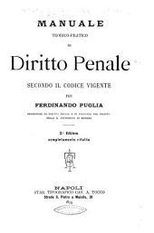 Manuale teorico-pratico di diritto penale secondo il codice vigente per Ferdinando Puglia ...