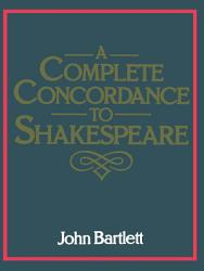 A Complete Concordance to Shakespeare PDF