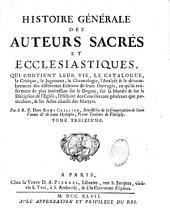 Histoire générale des auteurs sacrés et ecclésiastiques qui contient leur vie, le catalogue, la critique
