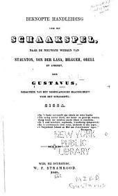 Beknopte handleiding voor het schaakspel: naar de nieuwste werken van Staunton, von der Lasa, Bilguer, Orell en anderen