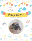 Puppy Shower Games and Activities