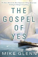 The Gospel of Yes