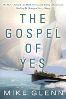 The Gospel of Yes PDF