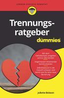 Trennungsratgeber f  r Dummies PDF