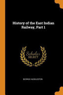 History of the East Indian Railway