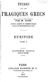Études sur les tragiques grecs: Avant-propos. Préface, livre I. Histoire générale de la tragédie grecque. livre II. Théâtre d'Eschyle. 1871