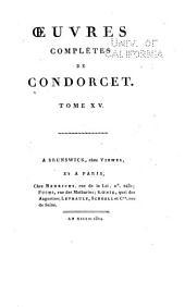 Oeuvres complètes de Condorcet: Volume15