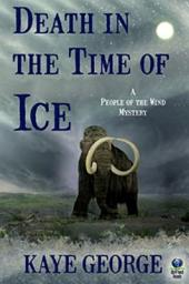 Death in the Time of Ice: A People of the Wind Mystery