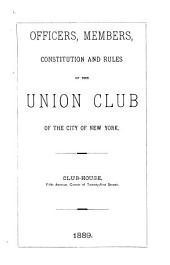 Officers, Members, Annual Report, Constitution and Rules of the Union Club of the City of New York