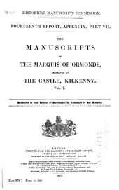 Calendar of the Manuscripts of the Marquess of Ormonde, K. P.: Preserved at Kilkenny Castle, Part 1