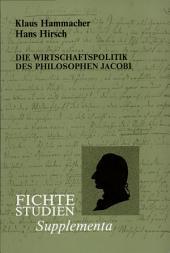 Die Wirtschaftspolitik des Philosophen Friedrich Heinrich Jacobi