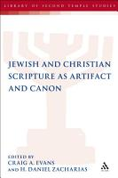 Jewish and Christian Scripture as Artifact and Canon PDF