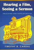 Hearing a Film  Seeing a Sermon  Preaching and Popular Movies PDF