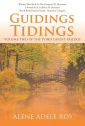 Guidings Tidings: Volume Two of the Pond Ghost Trilogy