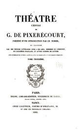 Théatre choisi de G. de Pixerécourt, précédé d'une introd: Volume3