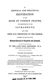 A Critical and Practical Elucidation of the Book of Common Prayer, and Administration of the Sacraments, and Other Rites and Ceremonies of the Church, According to the Use of the United Church of England and Ireland: Volume 2