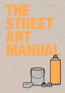 Download The Street Art Manual Book